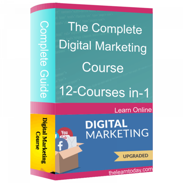 The Complete Digital Marketing Course 12 Courses In 1