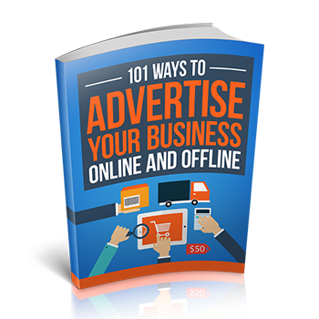 101 Ways to Advertise Your Business Online and Offline