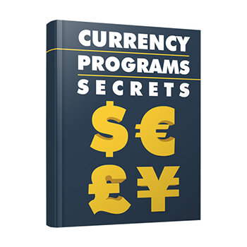 Currency Programs Secrets